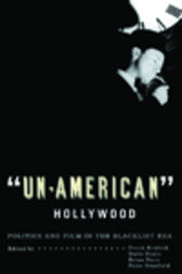 'Un-American' Hollywood by Peter Stanfield