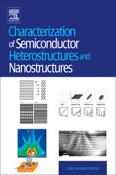 Characterization of Semiconductor Heterostructures and Nanostructures by Giovanni Agostini