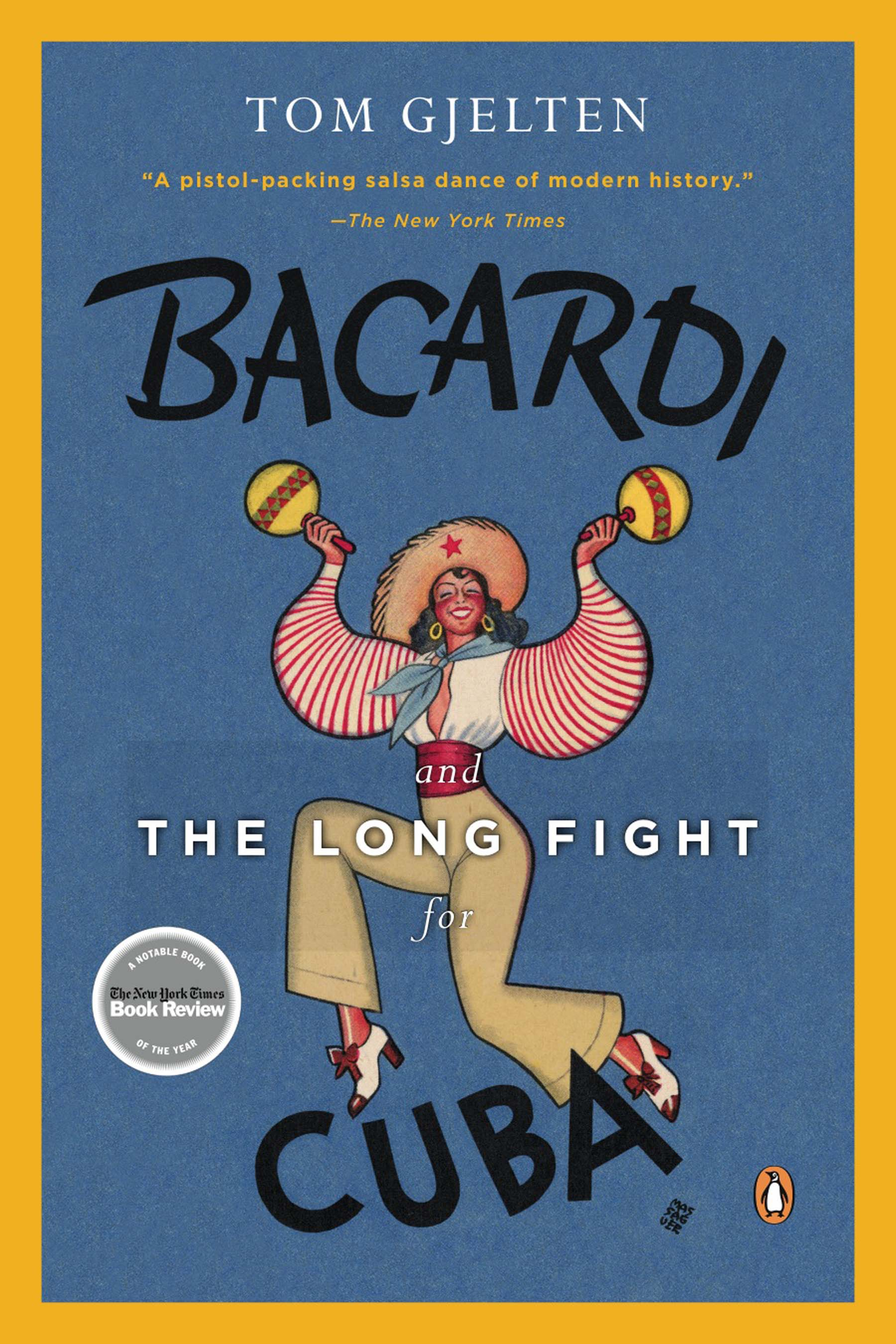Download Ebook Bacardi and the Long Fight for Cuba by Tom Gjelten Pdf