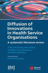 Diffusion of Innovations in Health Service Organisations by Trisha Greenhalgh