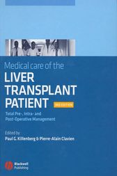 Medical Care of the Liver Transplant Patient by Paul G Killenberg