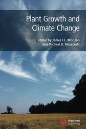 Plant Growth and Climate Change by James I. L. Morison
