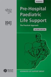 Pre-Hospital Paediatric Life Support by Advanced Life Support Group
