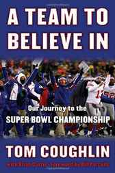 A Team to Believe In by Tom Coughlin