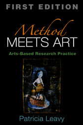 Method Meets Art by Patricia Leavy