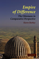Empire of Difference by Karen Barkey