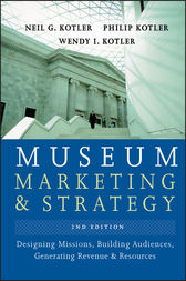 Museum Marketing and Strategy by Neil G. Kotler