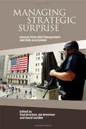 Managing Strategic Surprise by Paul Bracken