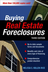 BUYING REAL ESTATE FORECLOSURES 3/E by Melissa S. Kollen-Rice