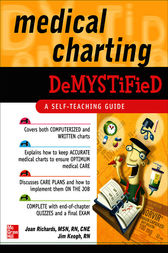 Medical Charting Demystified by Joan Richards