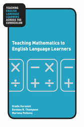 Teaching Mathematics to English Language Learners by Gladis Kersaint