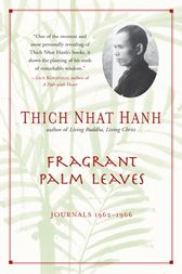 Fragrant Palm Leaves by Thich Nhat Hanh