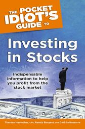The Pocket Idiot's Guide to Investing In Stocks by Carl Baldassarre