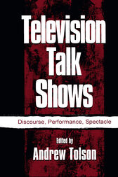 Television Talk Shows by Andrew Tolson