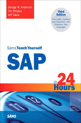 Sams Teach Yourself SAP in 24 Hours by George Anderson