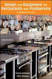 Design and Equipment for Restaurants and Foodservice by Costas Katsigris