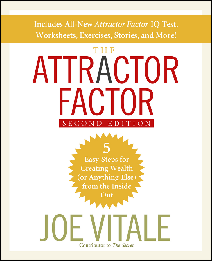 Download Ebook The Attractor Factor (2nd ed.) by Joe Vitale Pdf