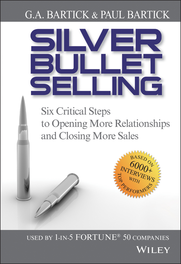 Download Ebook Silver Bullet Selling by G.A. Bartick Pdf