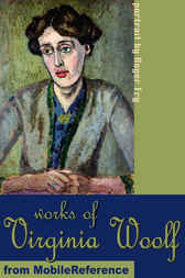 Works of Virginia Woolf by MobileReference