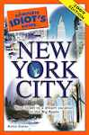 The Complete Idiot's Guide to New York City: Your Ticket to a Dream Vacation in the Big Apple
