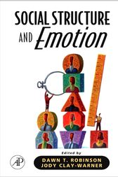 Social Structure and Emotion by Jody Clay-Warner