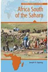 Africa South of the Sahara by Joseph R. Oppong
