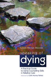 Speaking of Dying by Colin Murray Parkes