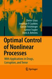 Optimal Control of Nonlinear Processes: With Applications in Drugs, Corruption, and Terror