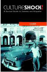 CultureShock! Cuba by Mark Cramer