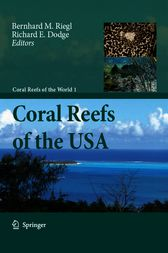 Coral Reefs of the USA by Bernhard M. Riegl