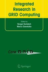 Integrated Research in GRID Computing by Sergei Gorlatch