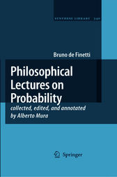 Philosophical Lectures on Probability by Maria Carla Galavotti