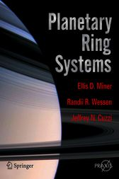 Planetary Ring Systems by Ellis D. Miner