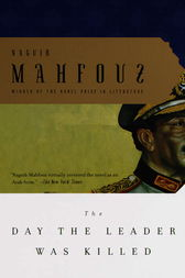 The Day the Leader Was Killed by Naguib Mahfouz