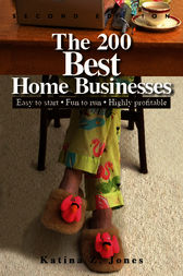 The 200 Best Home Businesses by Katina Z. Jones