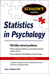 Schaum's Outline of Statistics in Psychology by Larry J. Stephens
