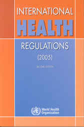 International Health Regulations 2005 by WHO