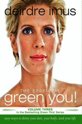 The Essential Green You by Deirdre Imus