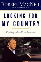 Looking for My Country by Robert Macneil