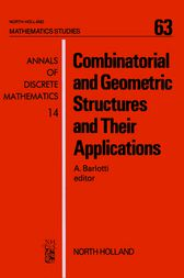 Combinatorial and Geometric Structures and Their Applications by A. Barlotti