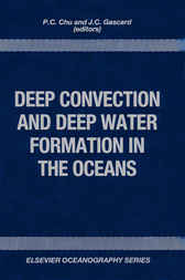 Deep Convection and Deep Water Formation in the Oceans by Simon Chu
