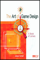 The Art of Game Design by Jesse Schell