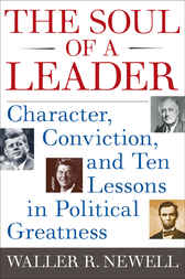 The Soul of a Leader by Waller R. Newell