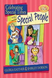 Celebrating Special Times with Special People by Gloria Gaither