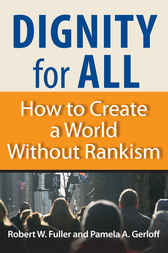 Dignity for All by Robert W. Fuller