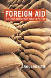 Foreign Aid by Carol Lancaster