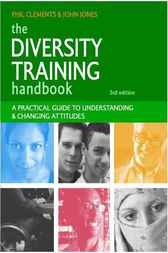 The Diversity Training Handbook by Phil Clements