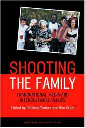 Shooting the Family by Patricia Pisters