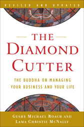 The Diamond Cutter by Geshe Michael Roach
