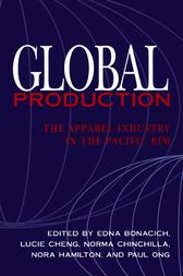 Global Production: The Apparel Industry in the Pacific Rim